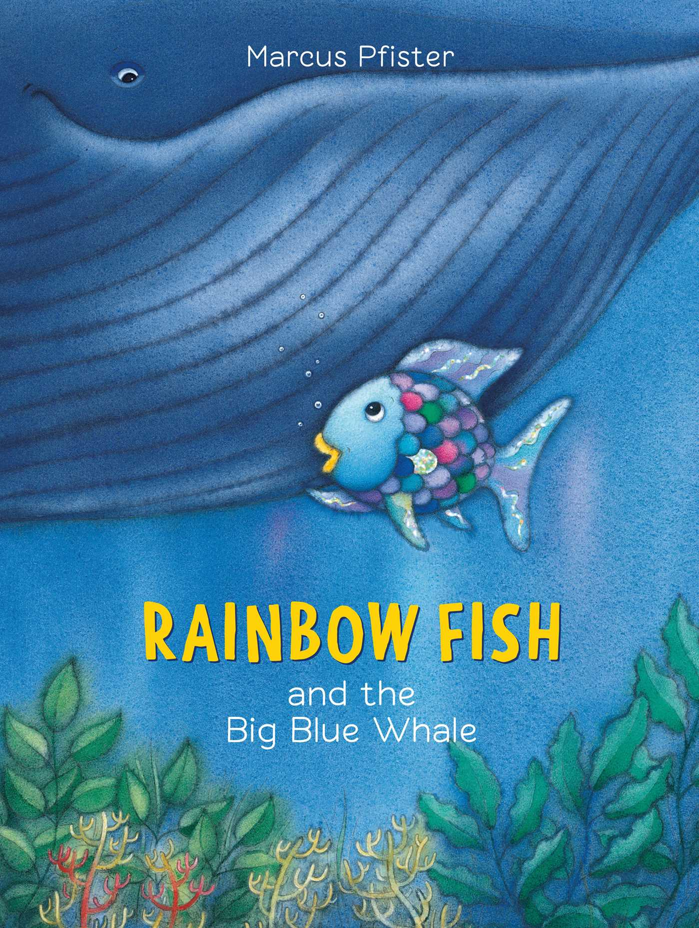 Rainbow fish and the big blue whale book by marcus for Rainbow fish author