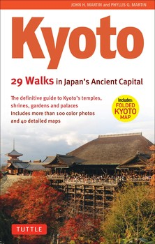 Kyoto, 29 Walks in Japan's Ancient Capital