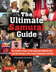 The Japan The Ultimate Samurai Guide