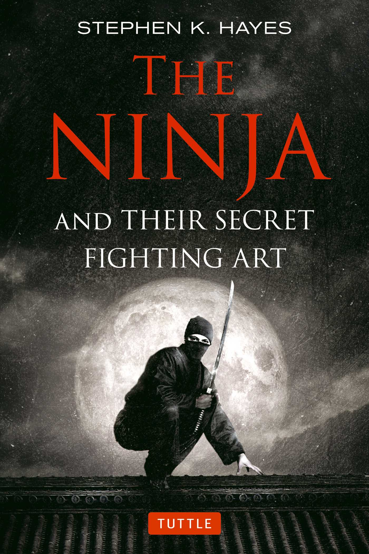 The ninja and their secret fighting art 9784805314302 hr