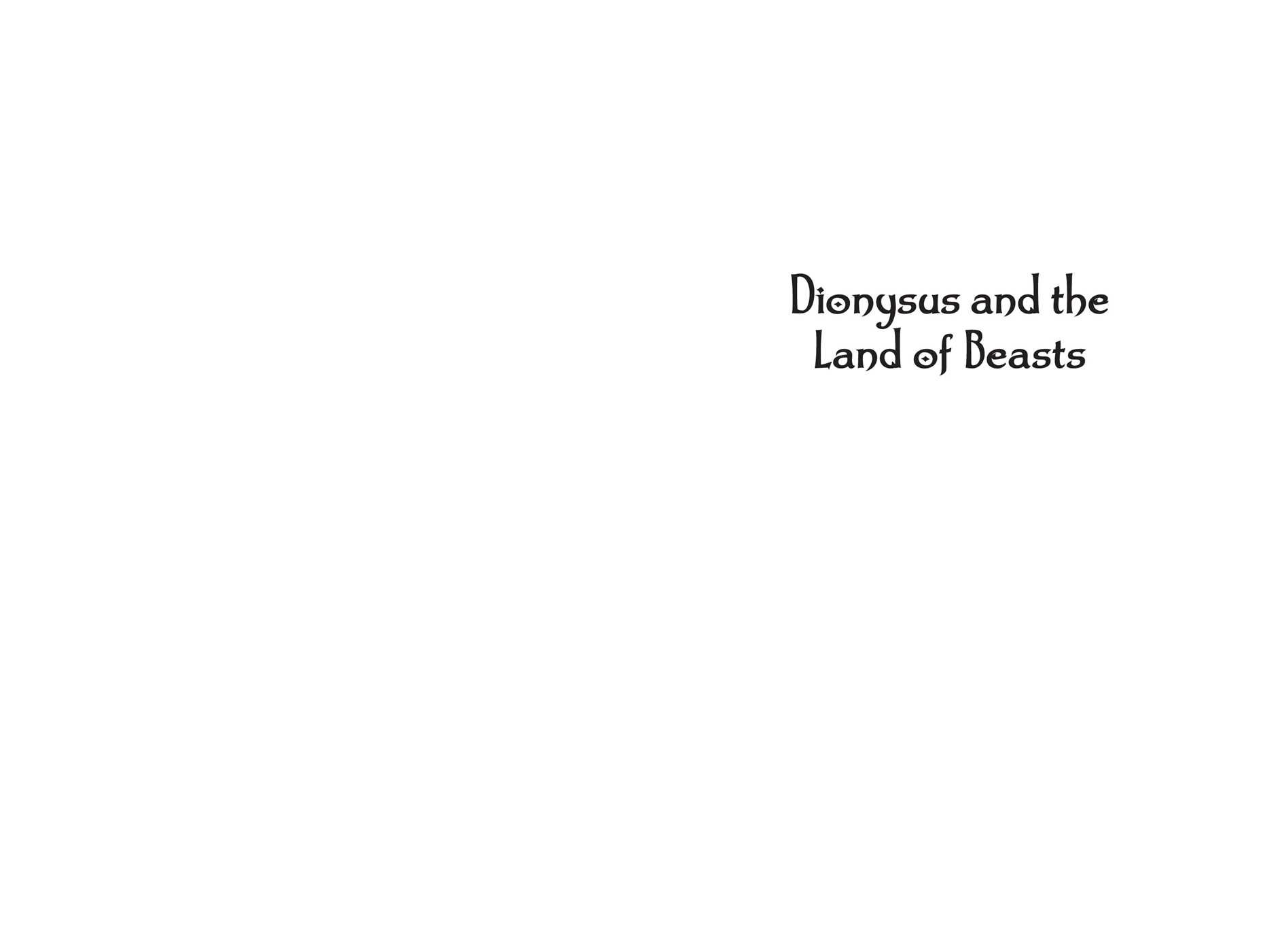 Dionysus and the land of beasts 9781481488341.in01