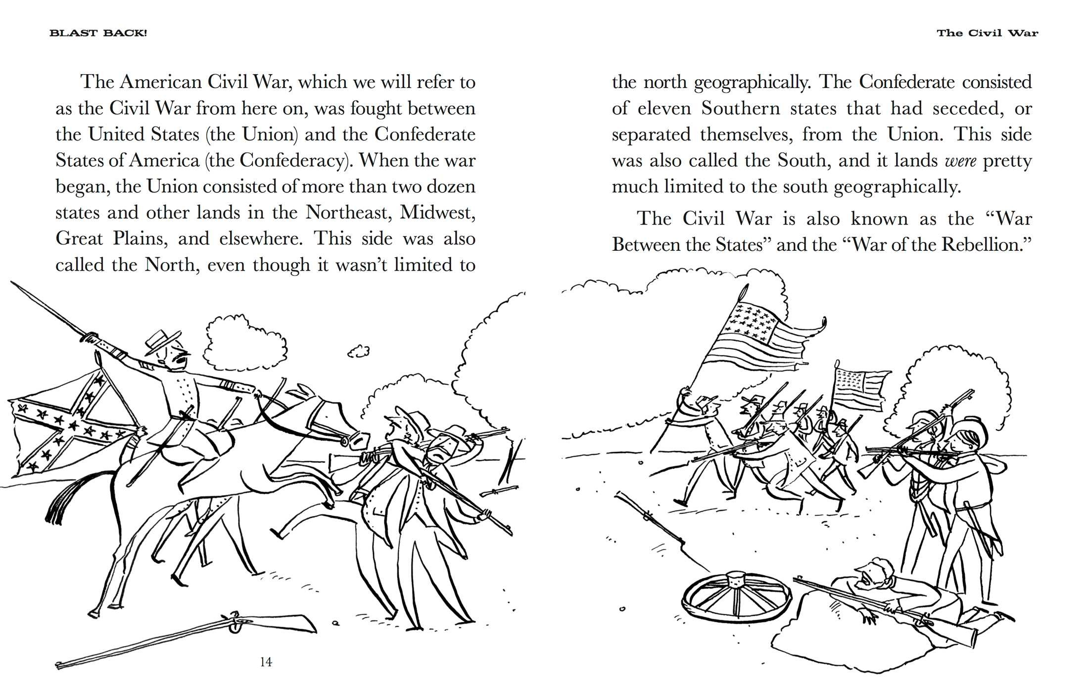 the civil war a war between north and south An analysis of the catalysts of the civil war, including northern and southern views of the events and president lincoln's statements against secession.