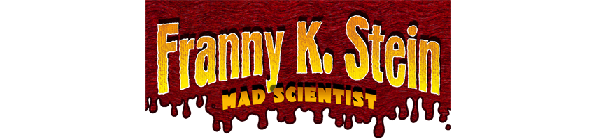 Franny K. Stein, Mad Scientist