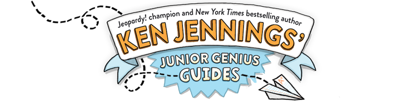Ken Jennings' Junior Genius Guides