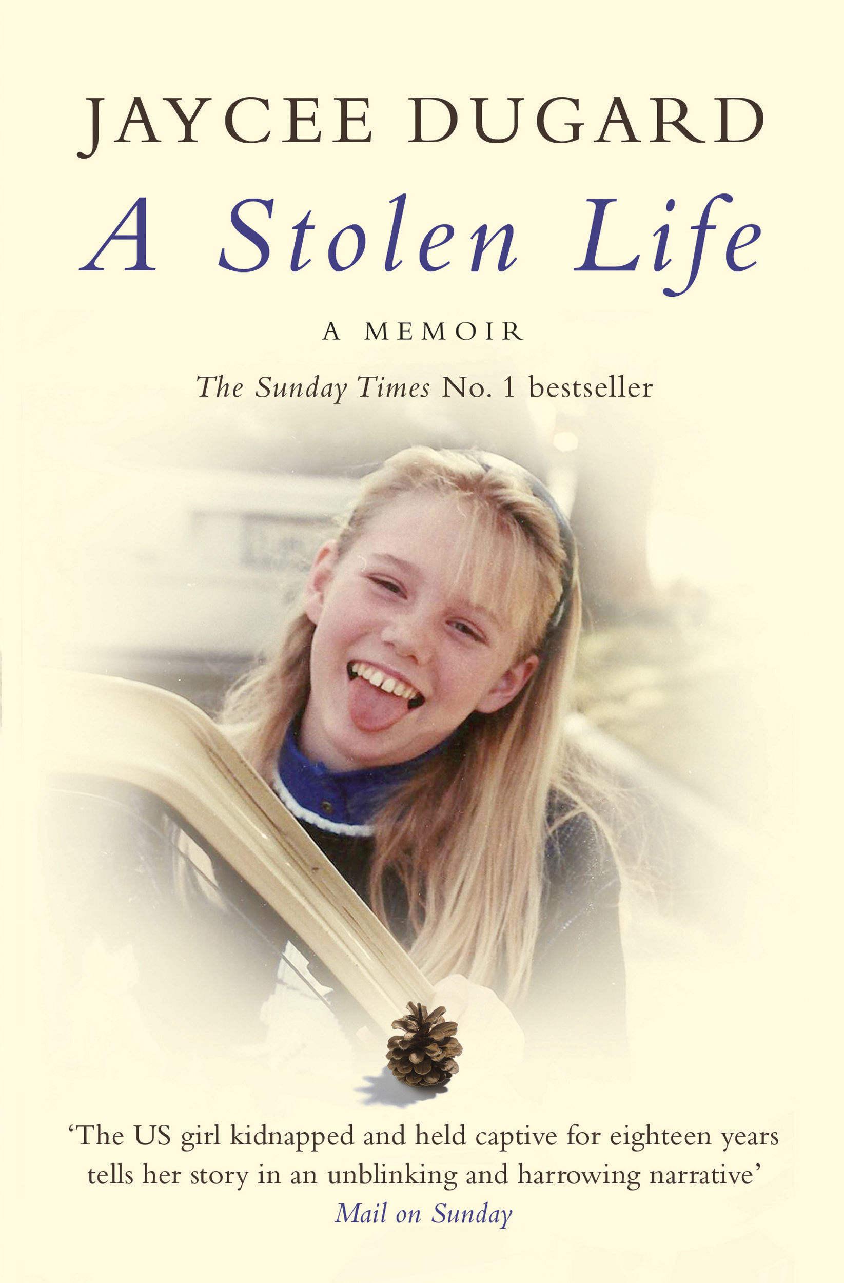 Image result for A Stolen Life by Joyce Dugard