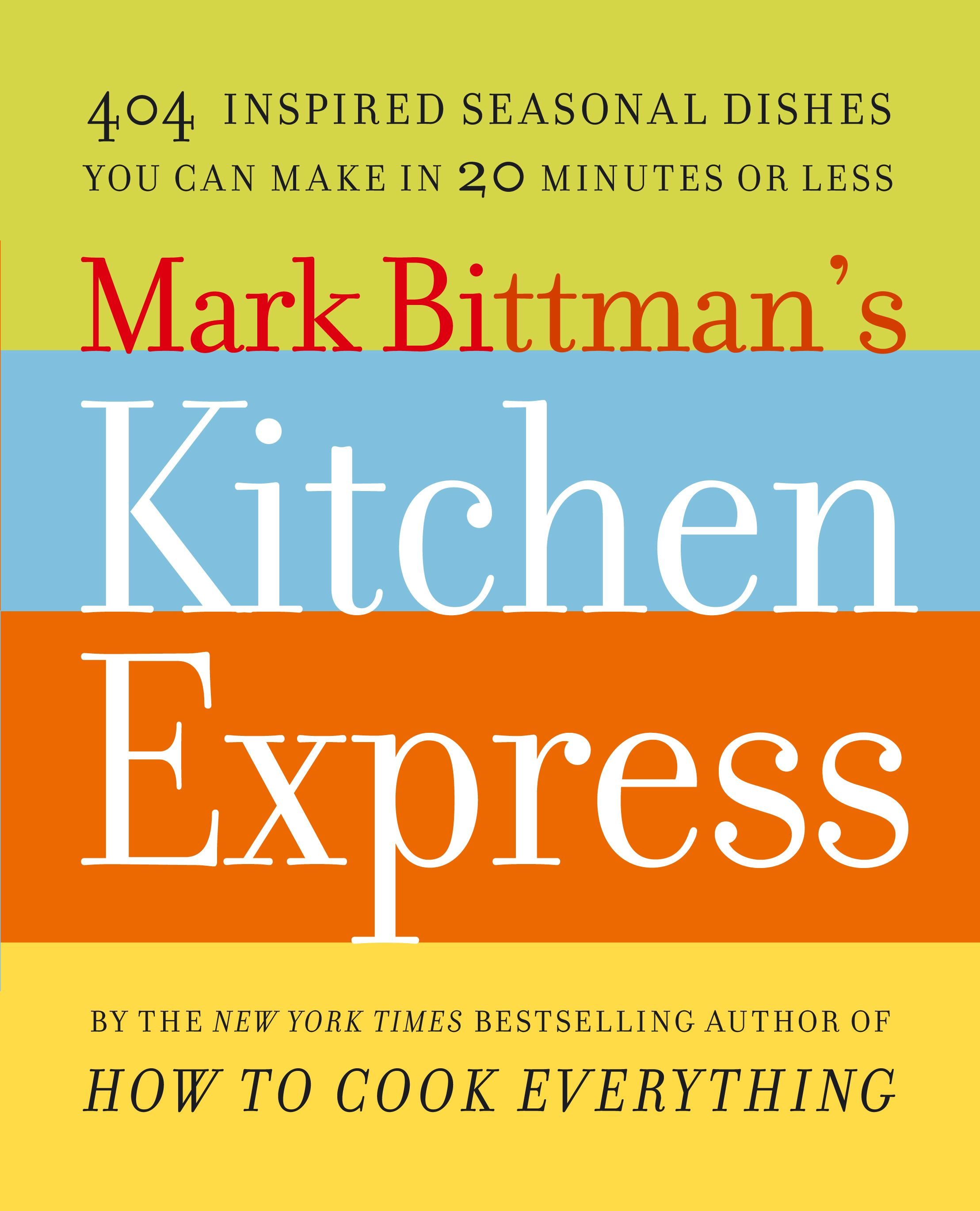 Mark-bittmans-kitchen-express-9781416575672_hr