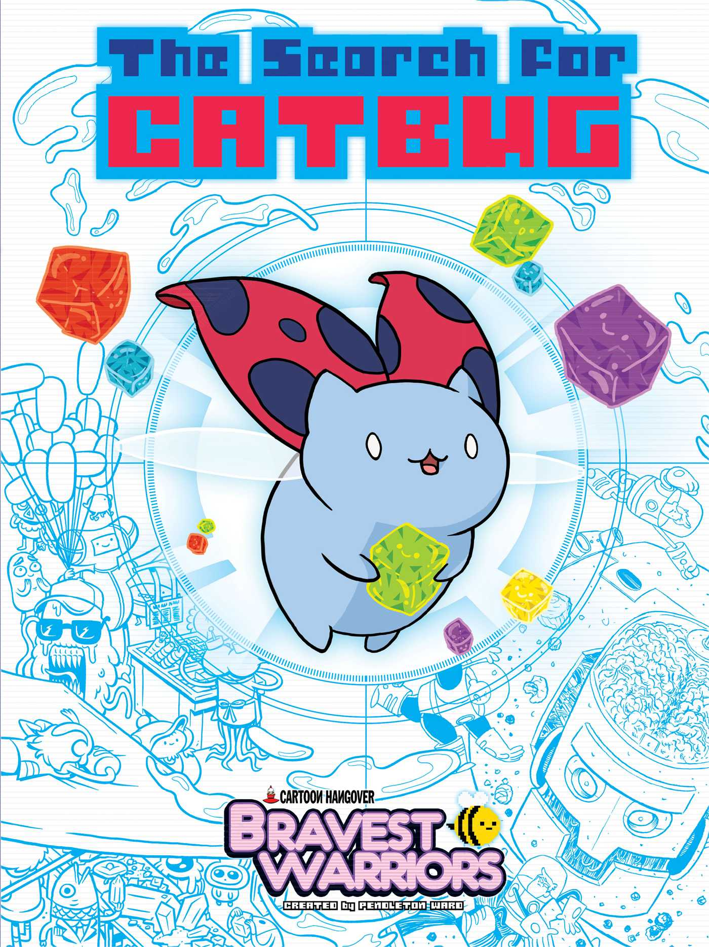 Bravest-warriors-the-search-for-catbug-9781421571775_hr