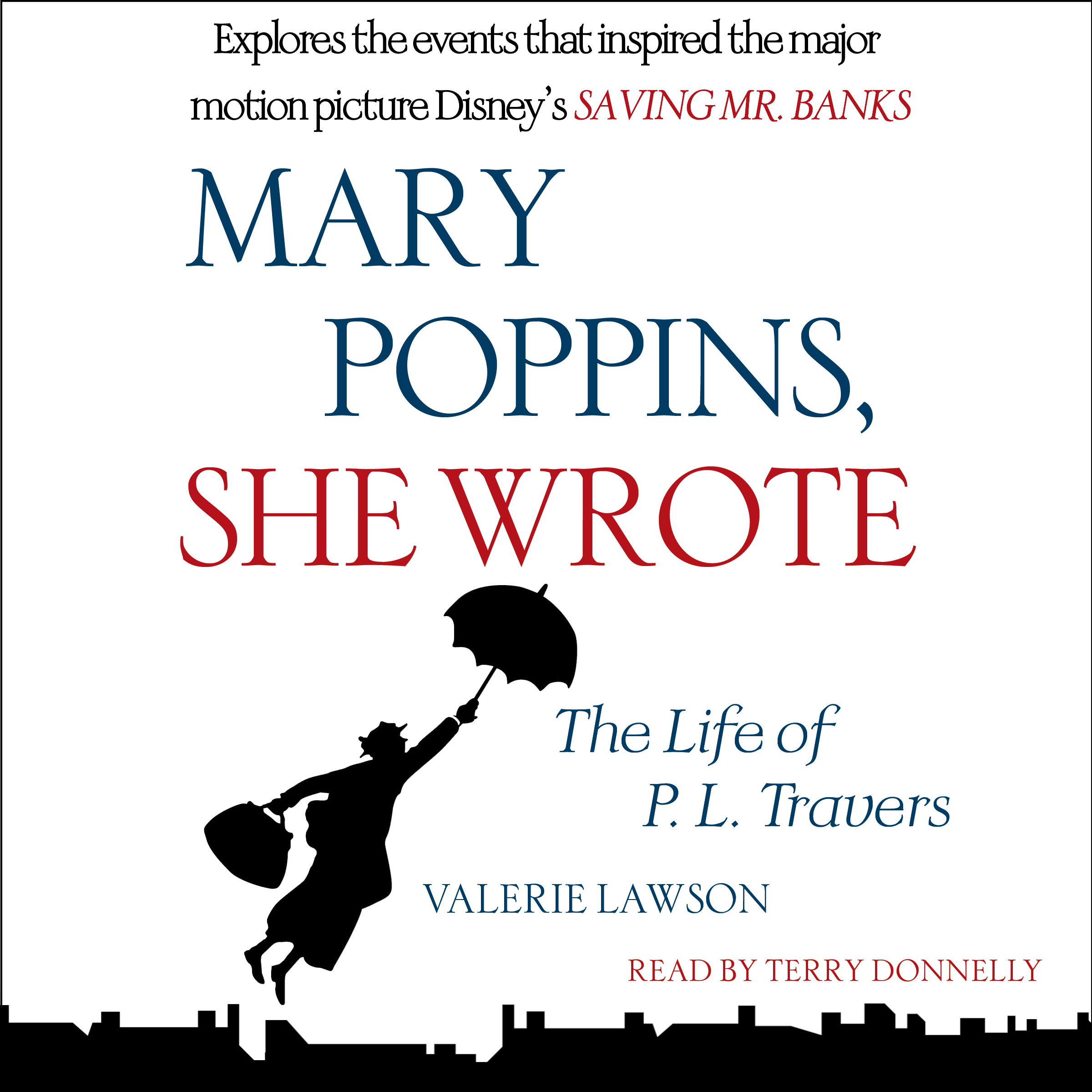 Mary poppins she wrote 9781442370135 hr