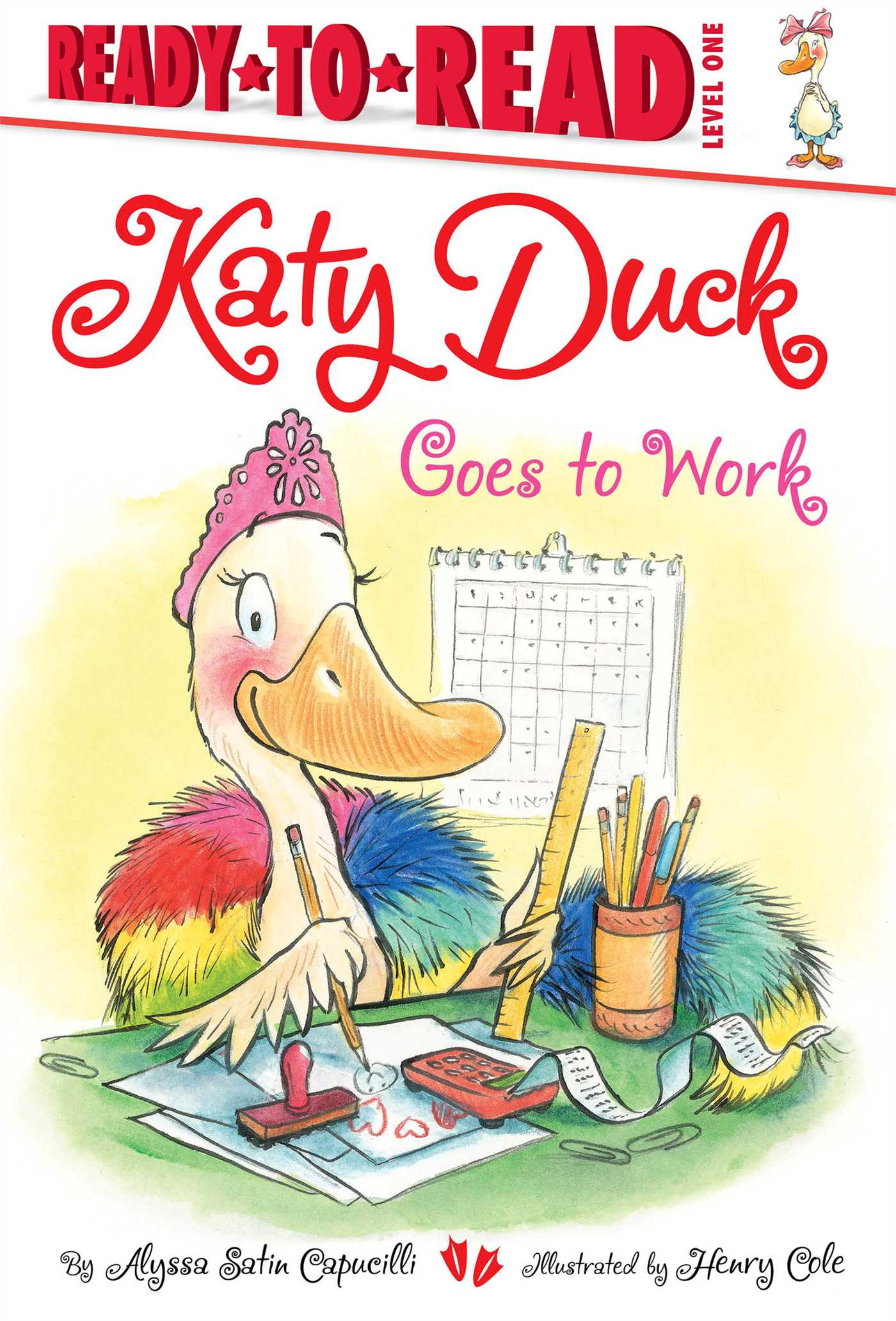 Katy duck goes to work 9781442472815 hr