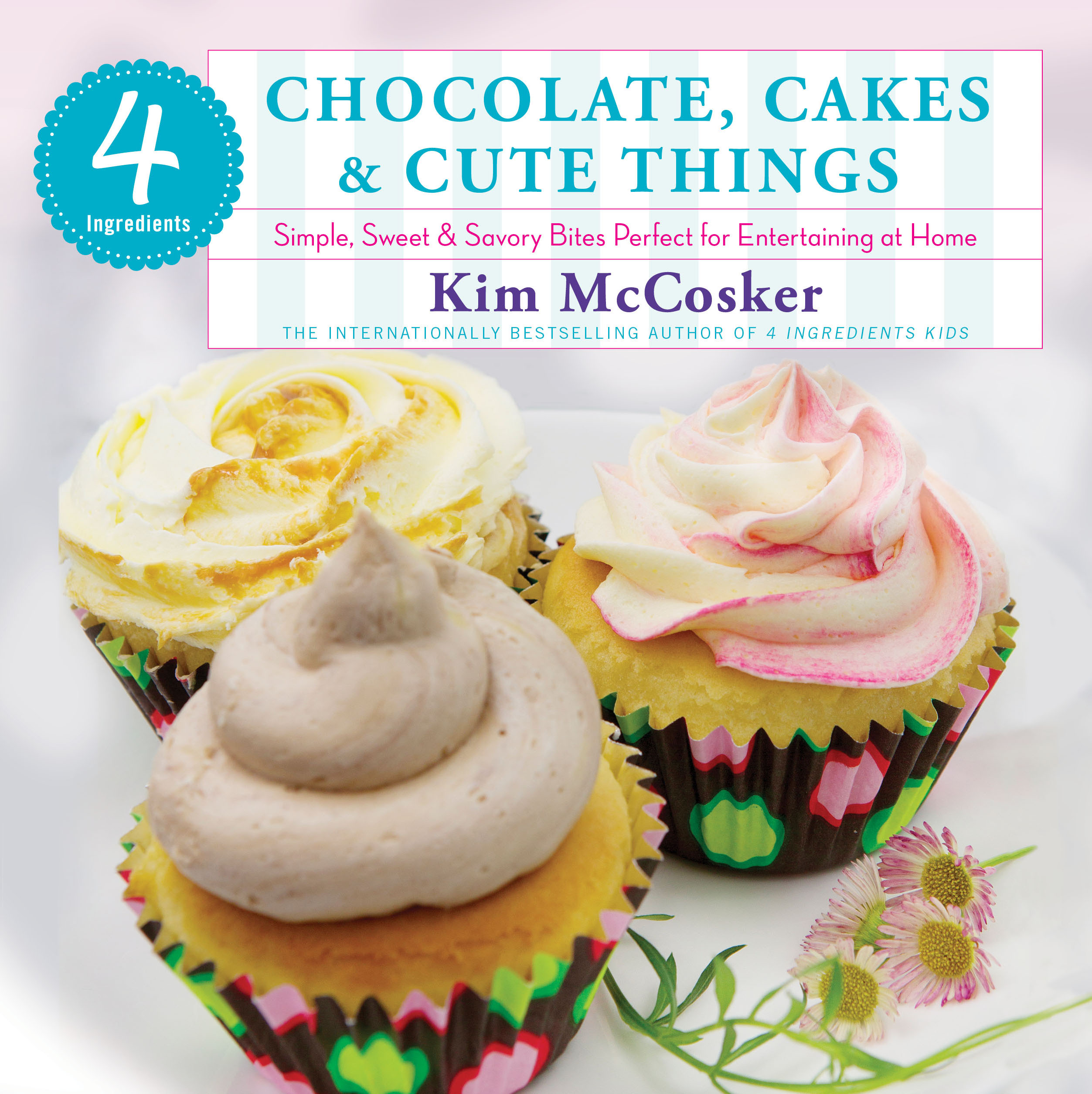 4 ingredients chocolate cakes cute things 9781451635683 hr
