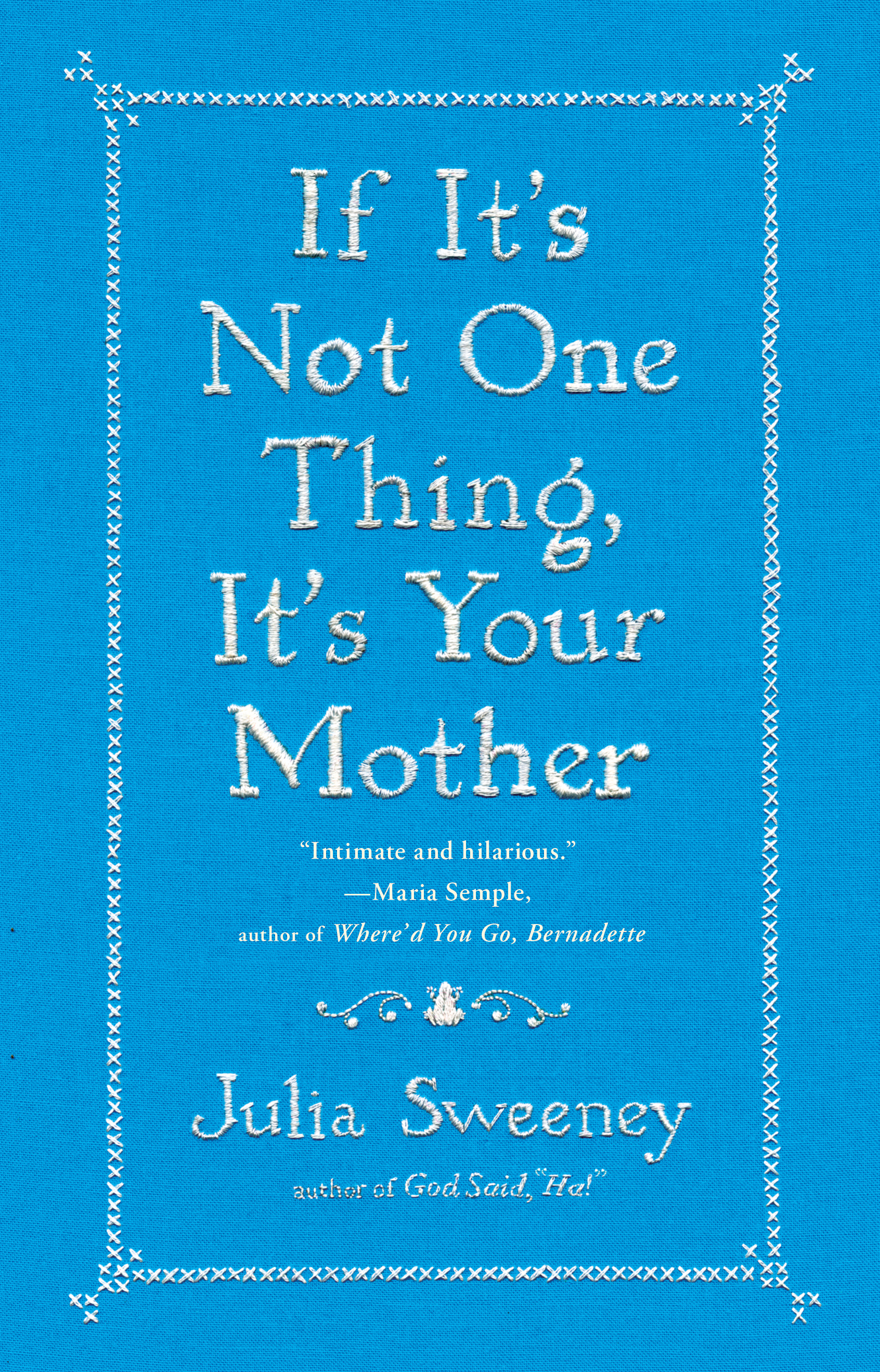 If-its-not-one-thing-its-your-mother-9781451674057_hr