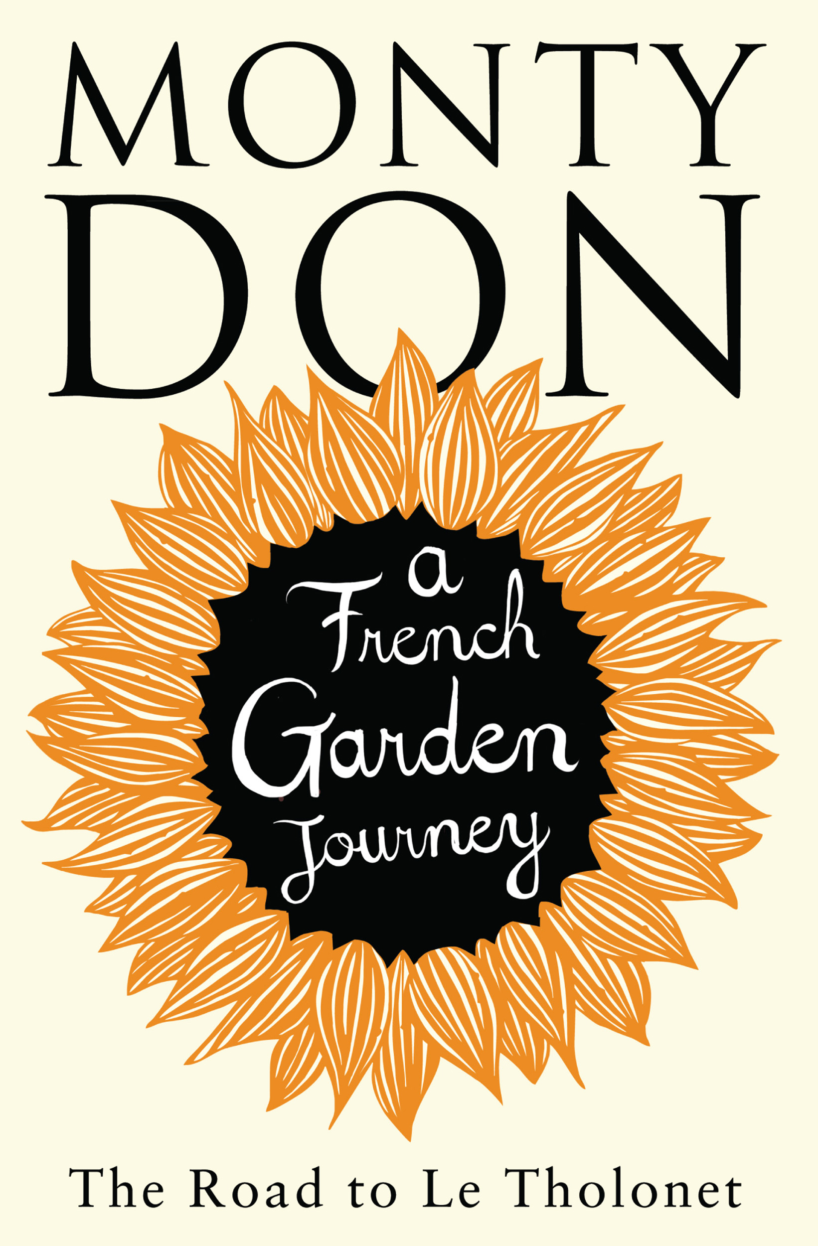 The Road to Le Tholonet Book by Monty Don Official Publisher