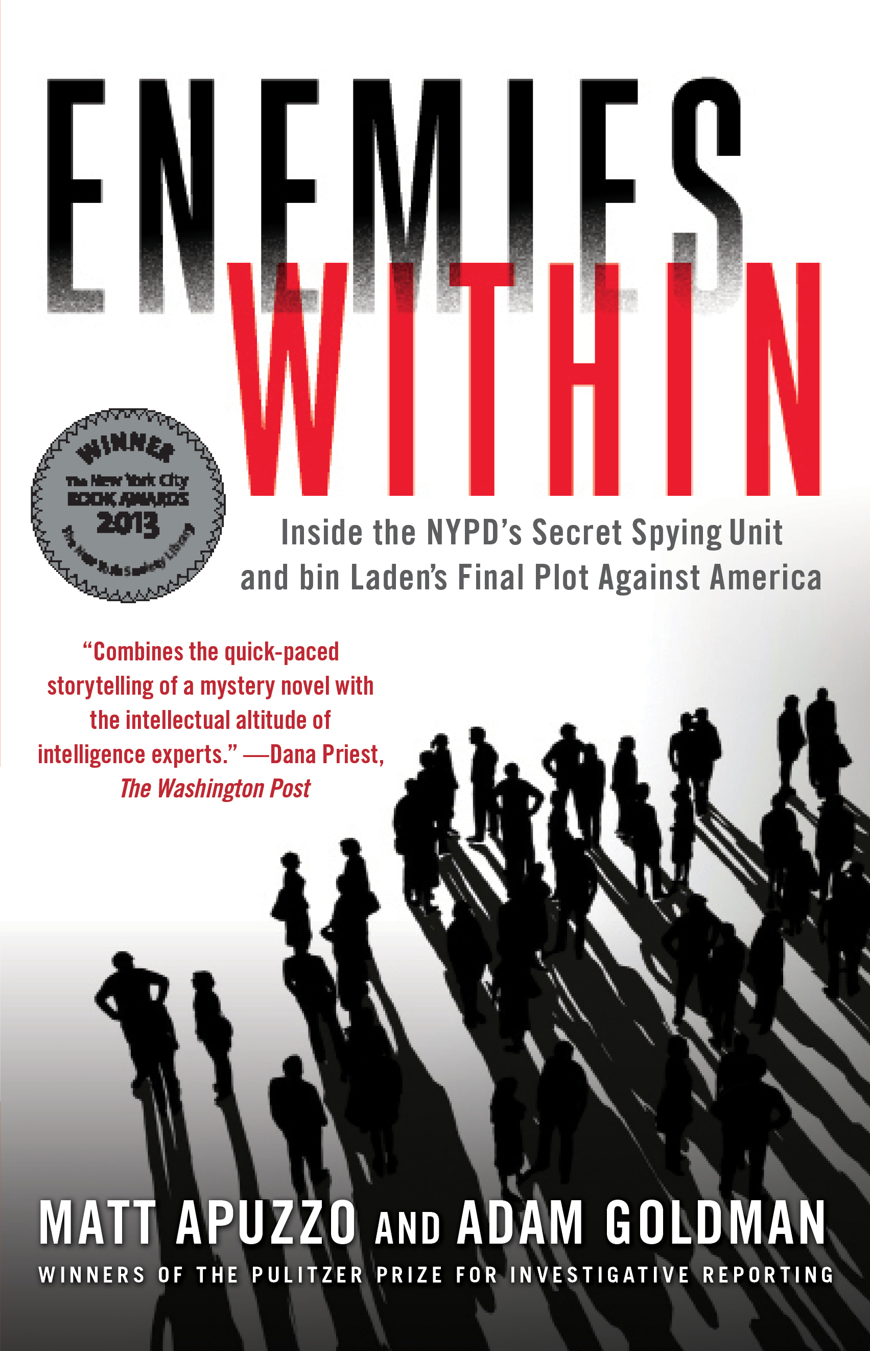 Enemies within book by matt apuzzo adam goldman official inside the nypds secret spying unit and bin ladens final plot against america enemies within fandeluxe Document