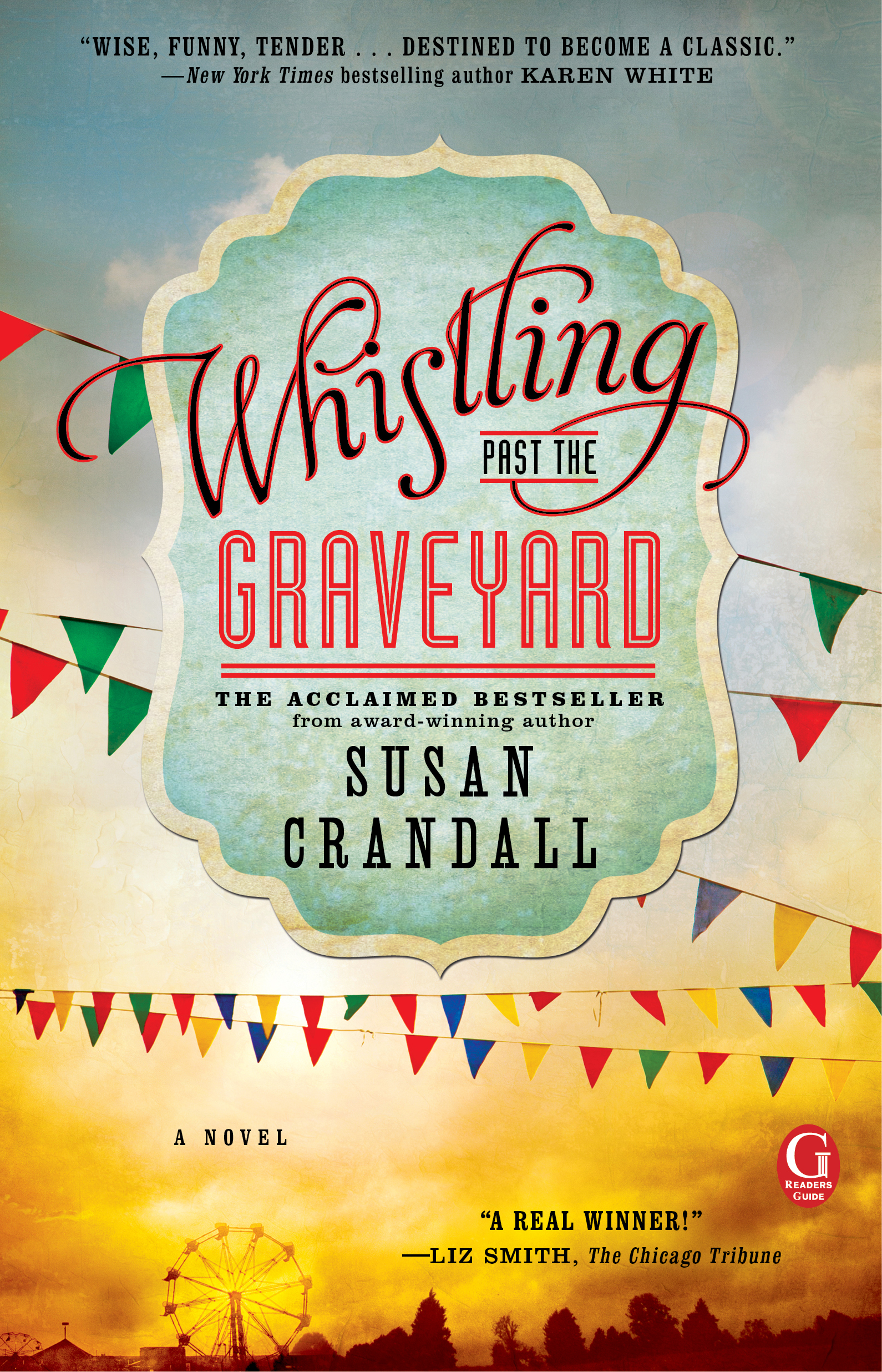 Whistling past the graveyard 9781476740041 hr