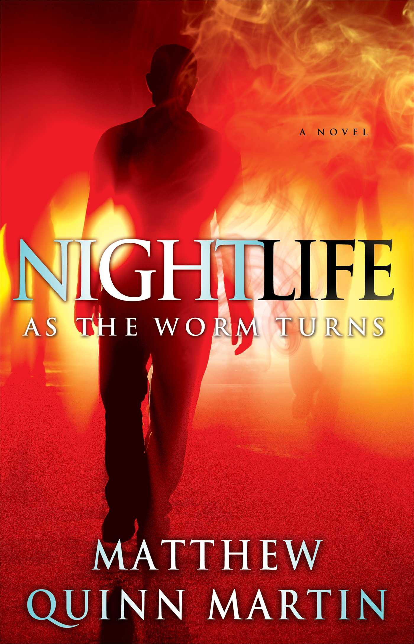 Nightlife-as-the-worm-turns-9781476746906_hr