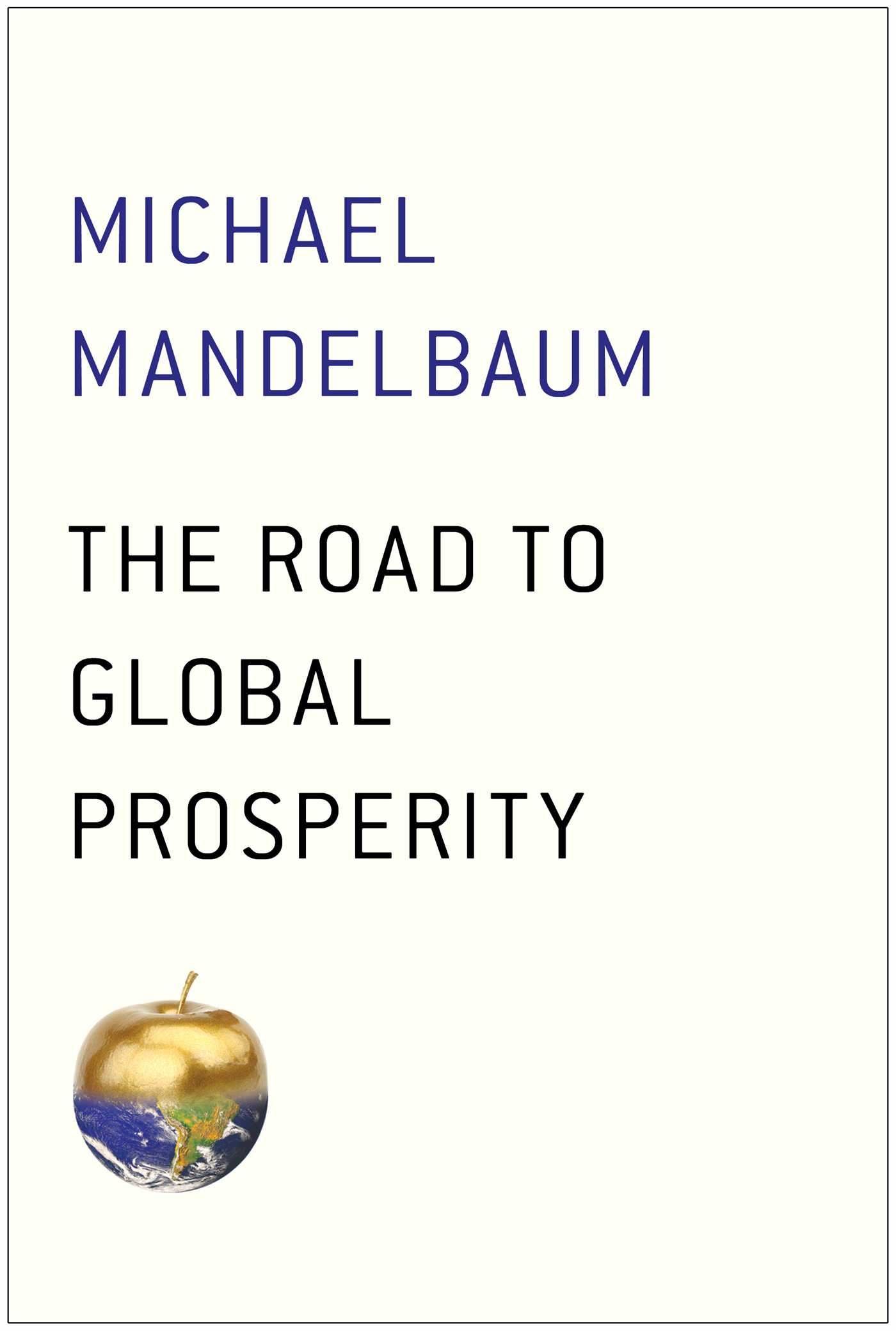 Road-to-global-prosperity-9781476750019_hr