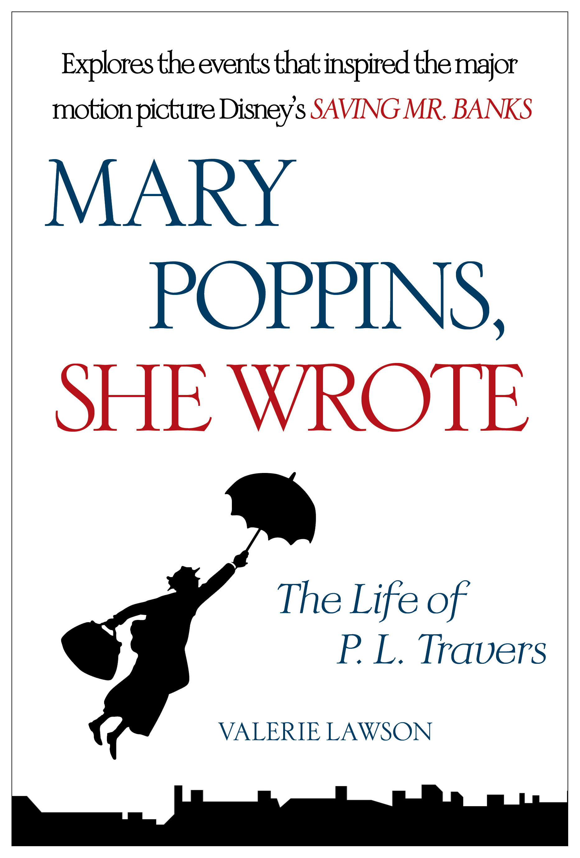 Mary poppins she wrote 9781476762920 hr