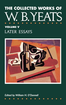 History Of English Essay The Collected Works Of Wb Yeats Vol V Later Essays English Composition Essay Examples also Examples Of A Proposal Essay The Collected Works Of Wb Yeats Vol V Later Essays  Book By  Examples Of An Essay Paper