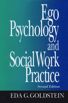 Ego Psychology and Social Work Practice | Book by Eda
