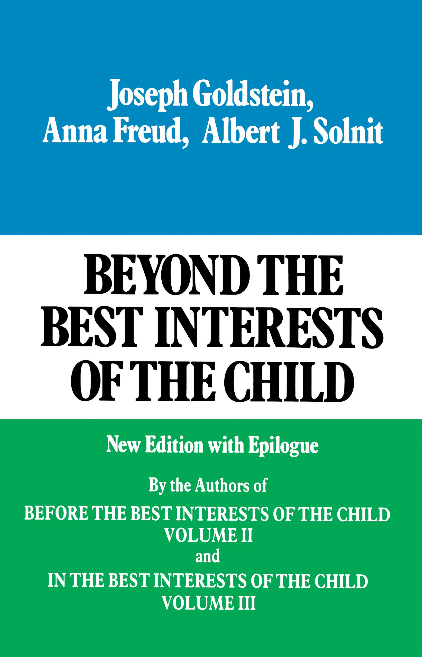 Beyond the best interests of the child book by joseph goldstein cvr9780029123607 9780029123607 hr beyond the best fandeluxe Gallery