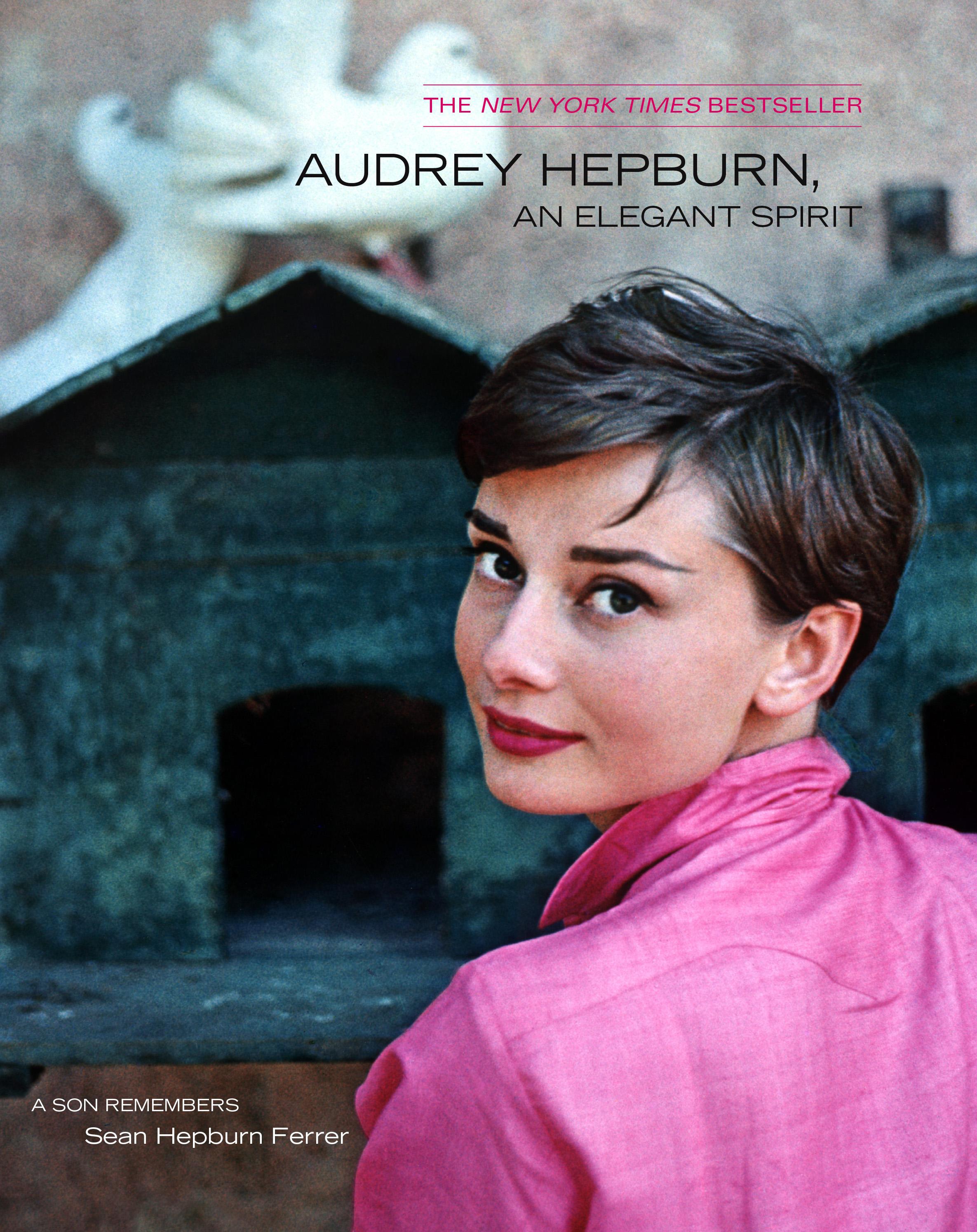Audrey Hepburn An Elegant Spirit Book By Sean Hepburn Ferrer