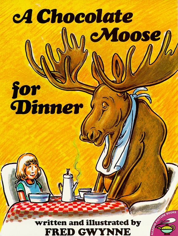 A chocolate moose for dinner book by fred gwynne official cvr9780671667412 9780671667412 hr fandeluxe Gallery