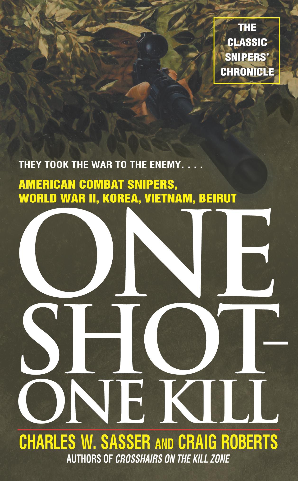 One shot one kill book by charles w sasser craig roberts cvr9780671682194 9780671682194 hr fandeluxe Gallery