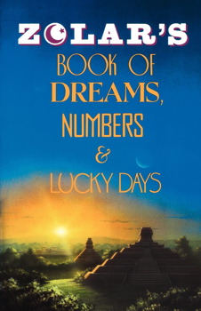 Zolar's Book of Dreams, Numbers, and Lucky Days   Book by