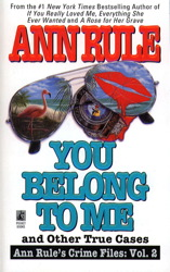 You Belong to Me and Other True Crime Cases book cover