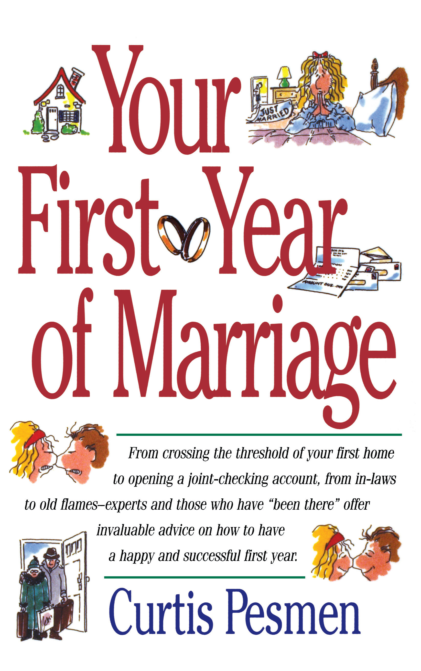 Your First Year Of Marriage Book By Curtis Pesmen Official