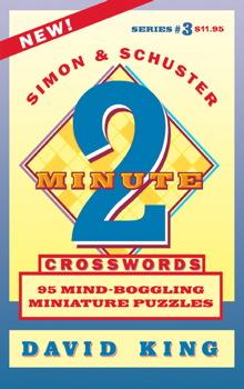 SIMON & SCHUSTER TWO-MINUTE CROSSWORDS Vol. 3