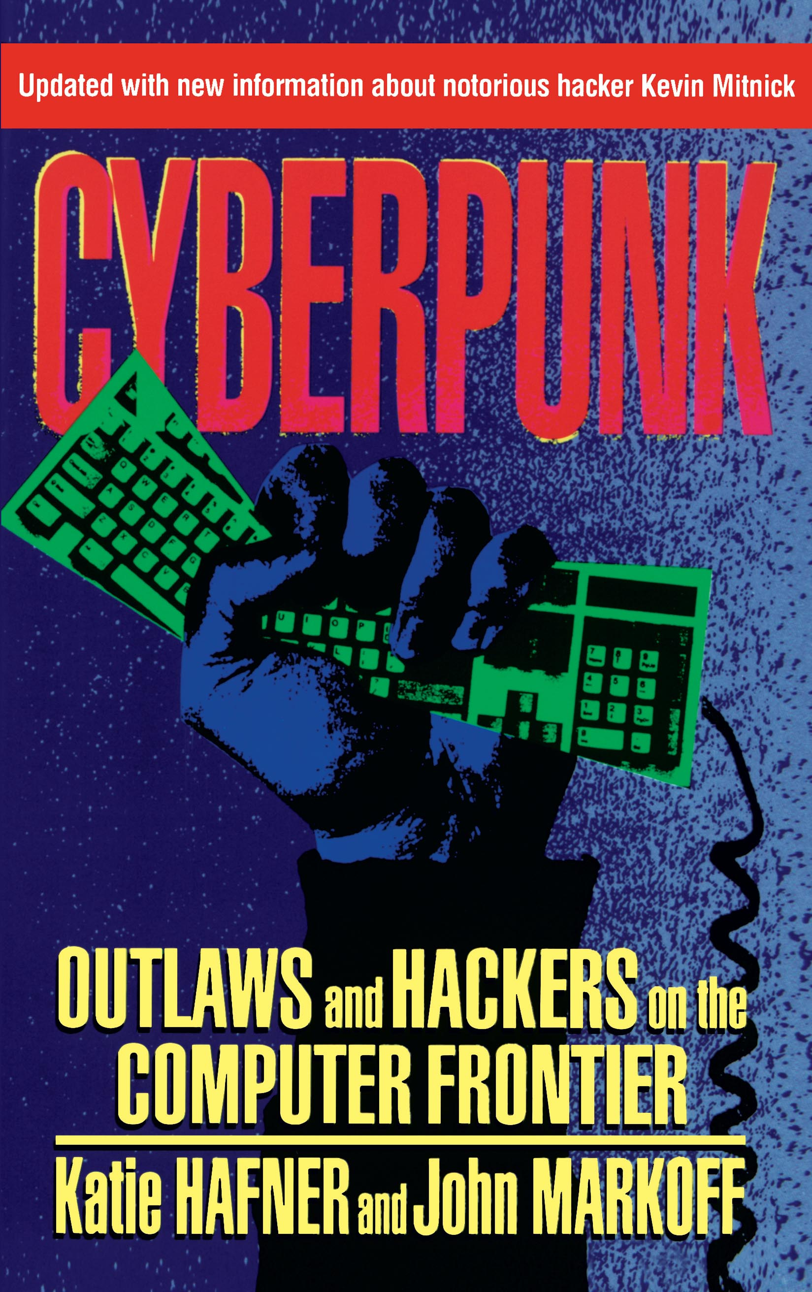 Cyberpunk book by katie hafner official publisher page simon cyberpunk book by katie hafner official publisher page simon schuster fandeluxe Image collections
