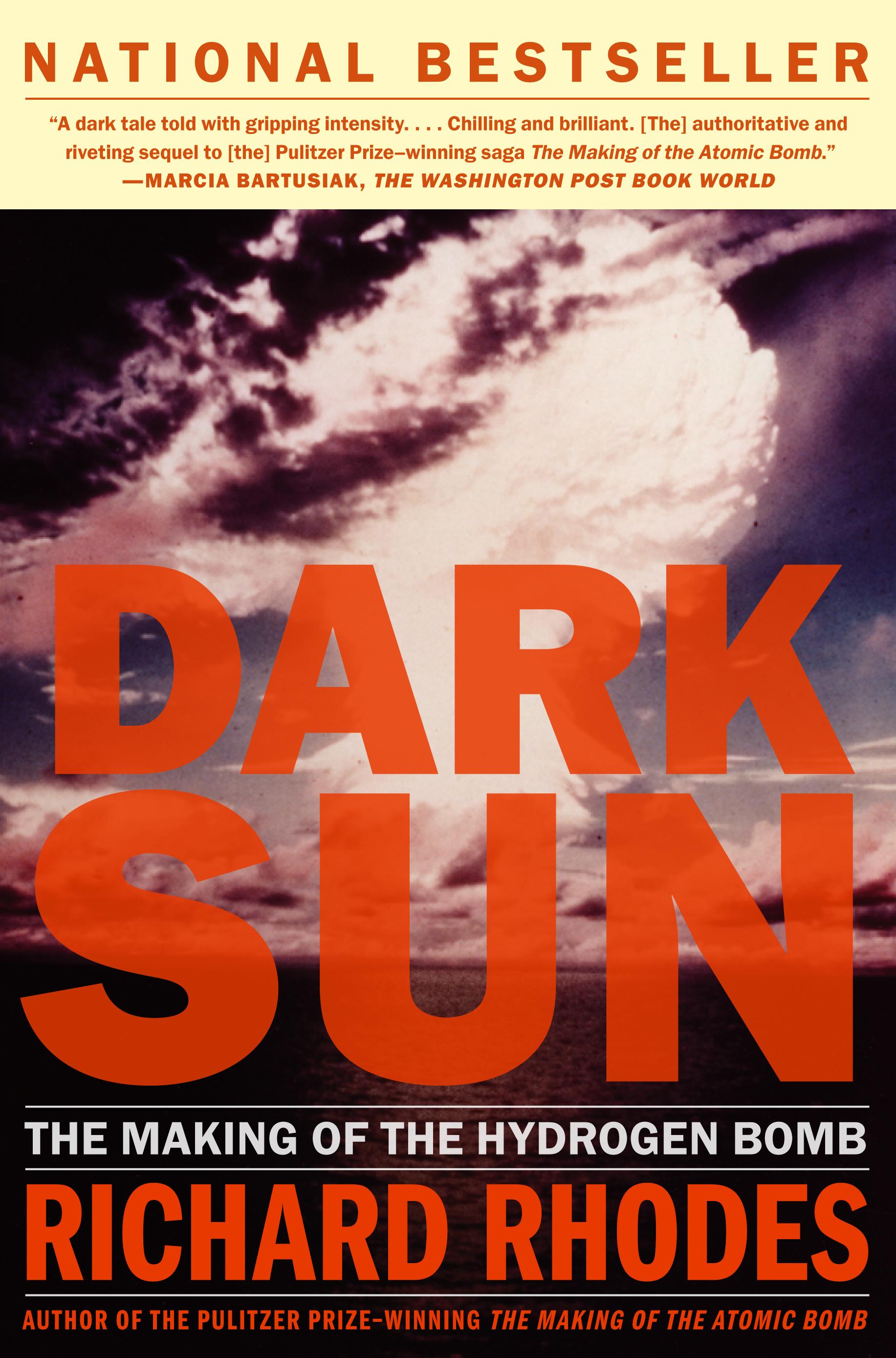 Dark sun book by richard rhodes official publisher page simon cvr9780684824147 9780684824147 hr fandeluxe Gallery