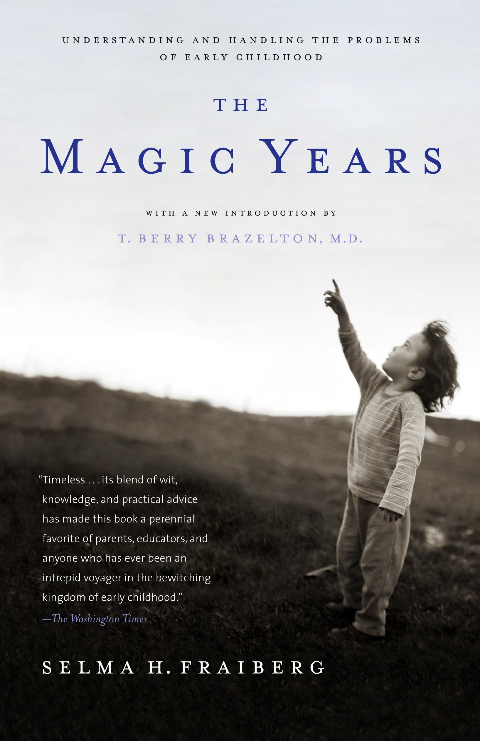 The magic years book by selma h fraiberg t berry brazelton cvr9780684825502 9780684825502 hr fandeluxe Gallery