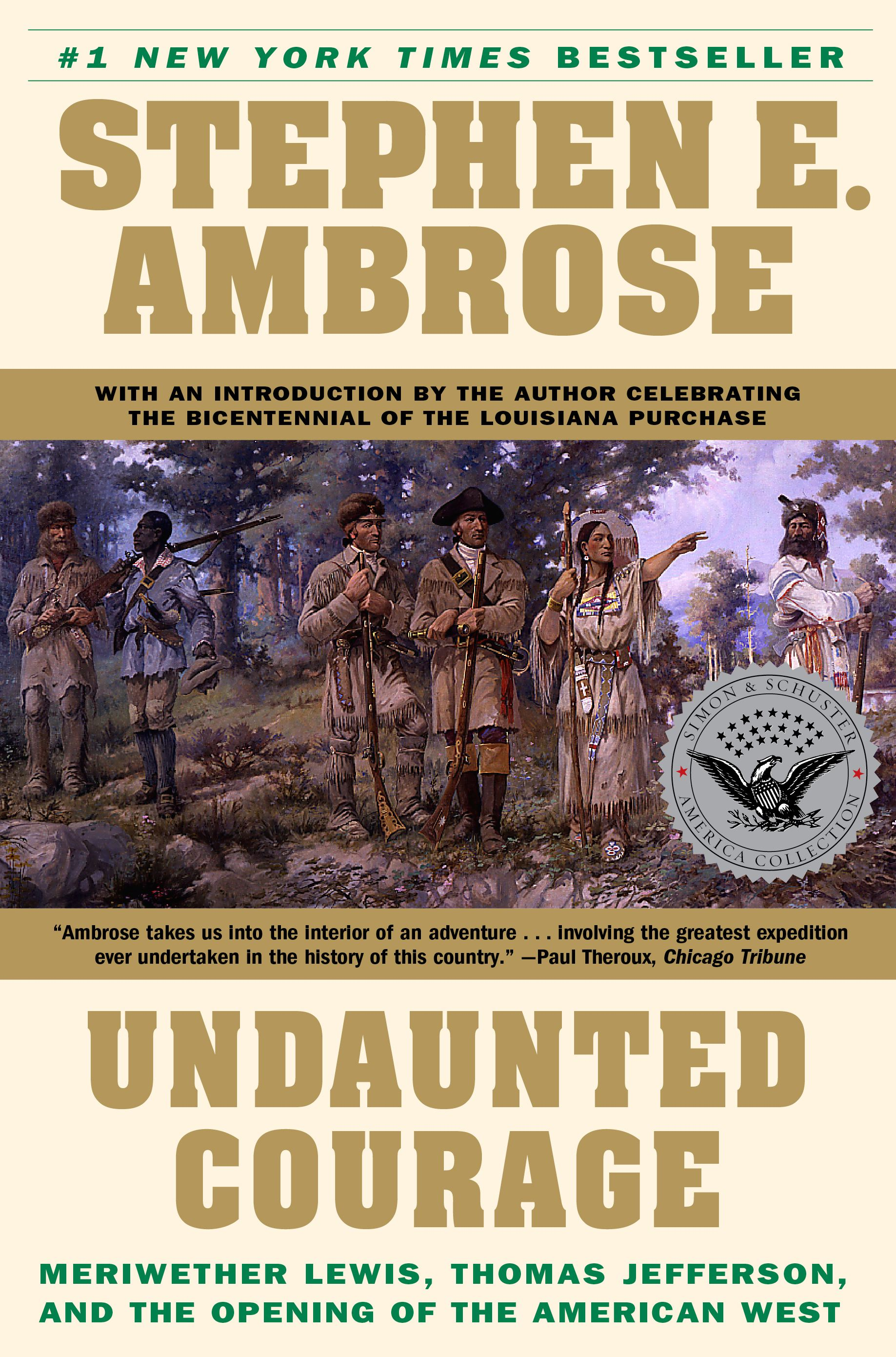 Undaunted courage book by stephen e ambrose official publisher undaunted courage book by stephen e ambrose official publisher page simon schuster fandeluxe Image collections