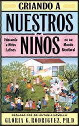 Criando a Nuestros Ninos (Raising Nuestros Ninos)