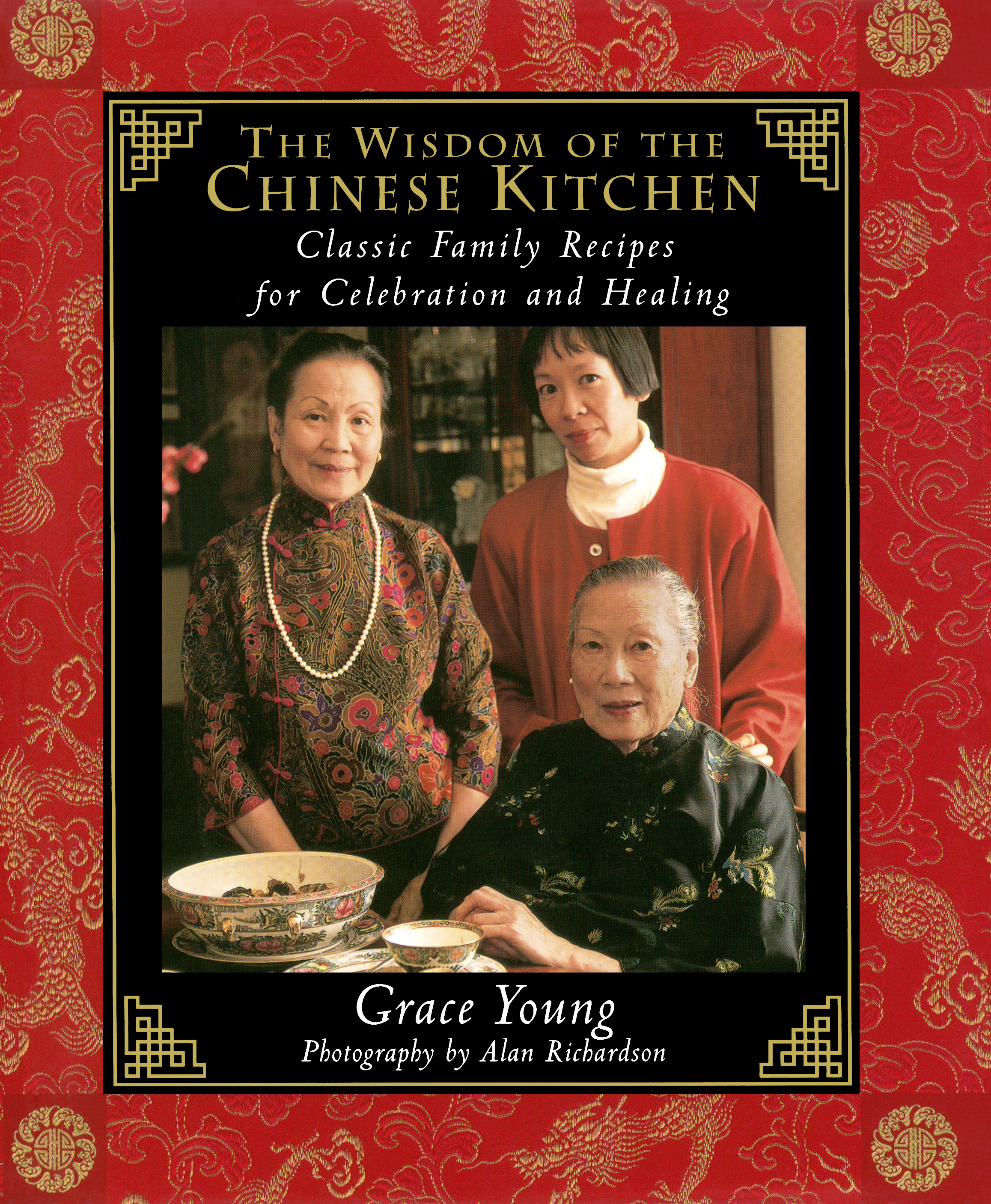The Wisdom Of The Chinese Kitchen Book By Grace Young