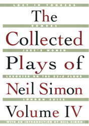 The Collected Plays of Neil Simon Vol IV