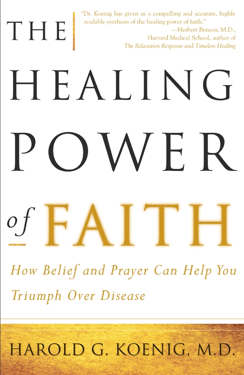 The Healing Power of Faith | Book by Harold Koenig, Malcolm