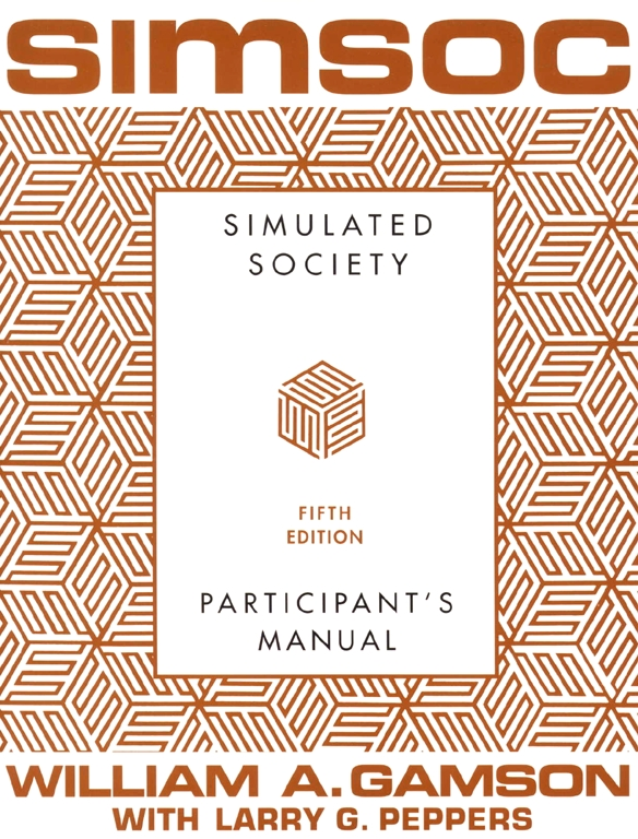 Simsoc Simulated Society Participants Manual Book By William A