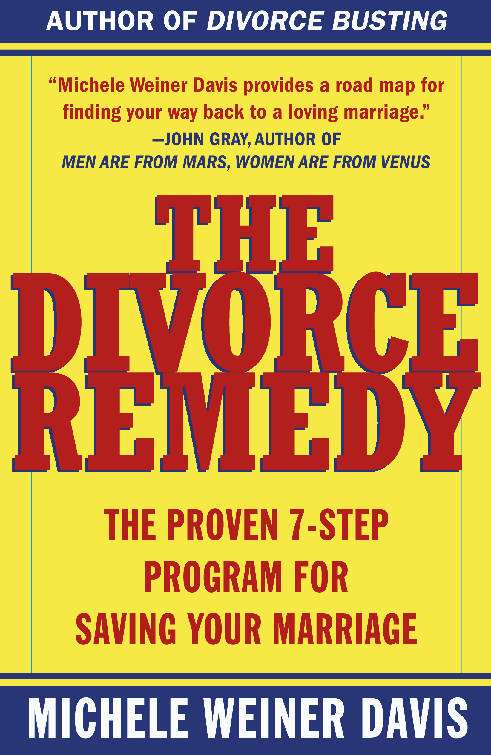 The Divorce Remedy | Book by Michele Weiner Davis | Official