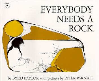 Everybody Needs a Rock