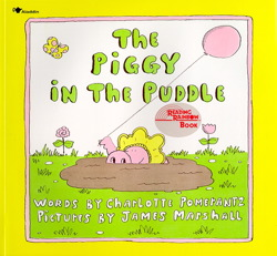 The Piggy in the Puddle