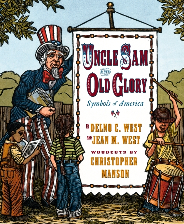Uncle Sam And Old Glory Book By Delno C West Jean M West