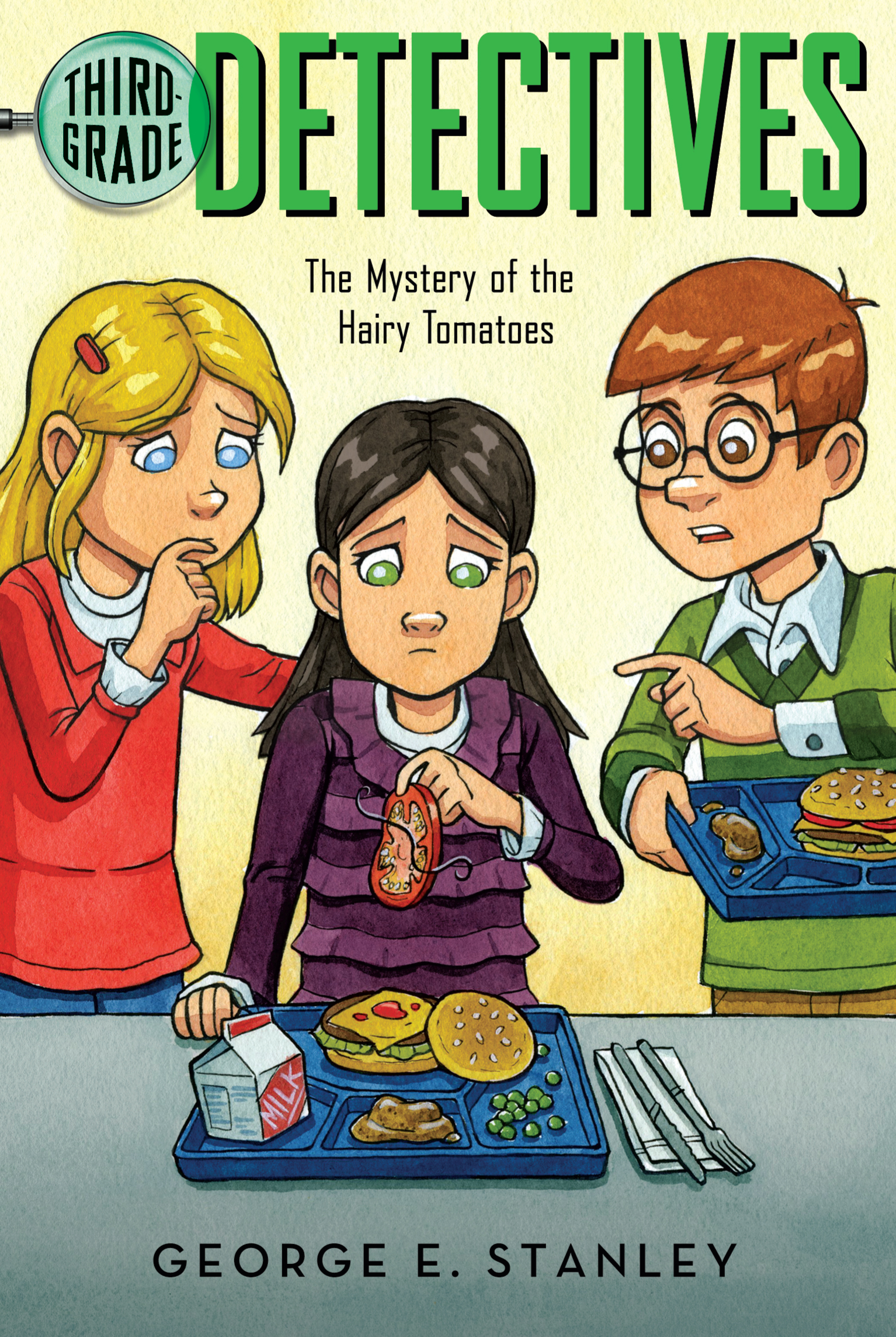 The Mystery Of The Hairy Tomatoes Book By George E Stanley