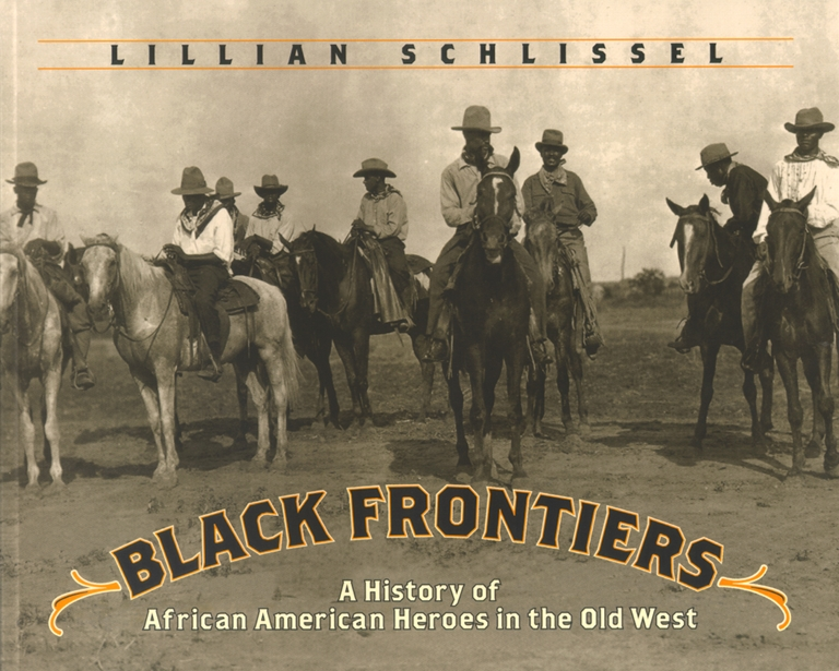 Black Frontiers  Book By Lillian Schlissel  Official -9422