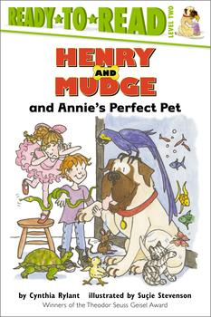 Henry and Mudge and Annie's Perfect Pet