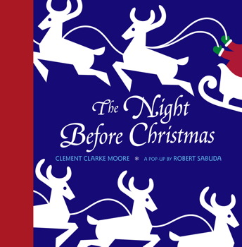 The Night Before Christmas A Pop-up Book Clement Clarke Moore