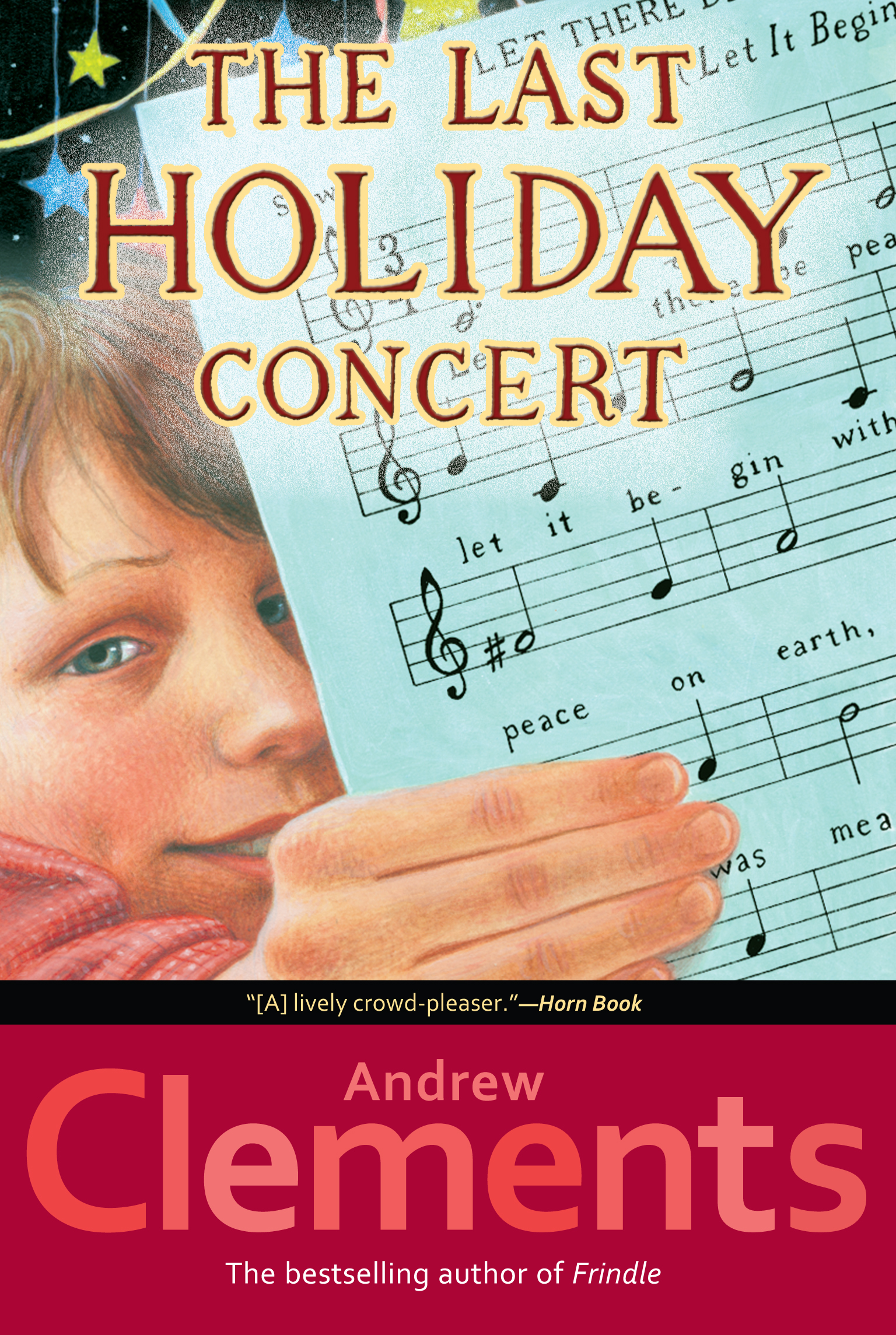 The last holiday concert book by andrew clements official cvr9780689845253 9780689845253 hr publicscrutiny Gallery
