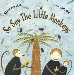 So Say the Little Monkeys